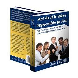 New Book! Act As If It Were Impossible to Fail
